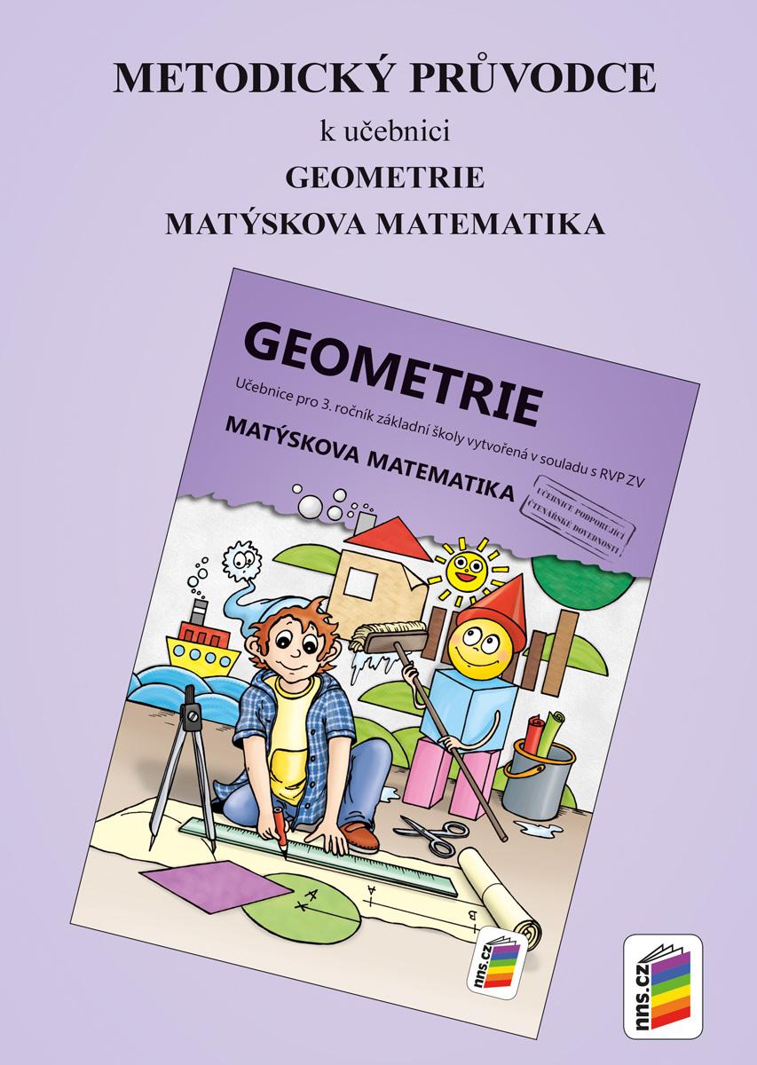 Metodický průvodce k učebnici Geometrie pro 3. ročník NOVINKA