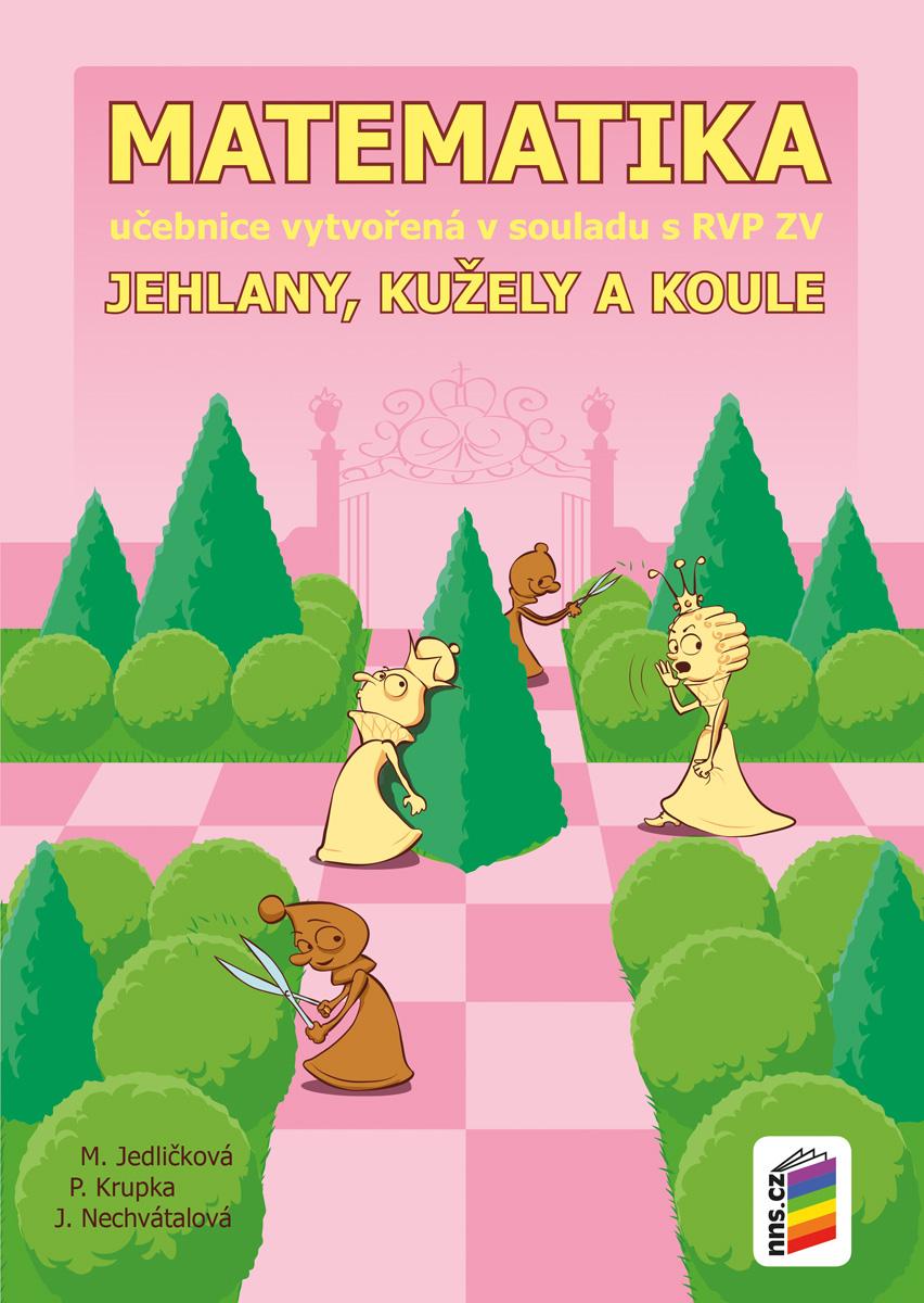 Matematika 9 - Jehlany, kužely a koule (učebnice)