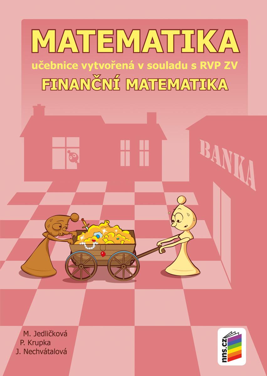 Matematika 9 - Finanční matematika (učebnice) PŘIPRAVUJEME
