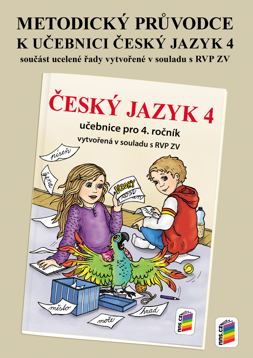 Metodický průvodce učebnicí Český jazyk 4