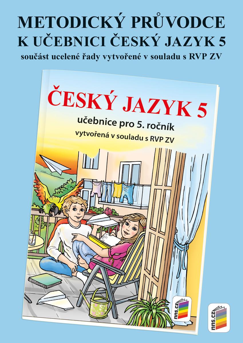 Metodický průvodce učebnicí Český jazyk 5