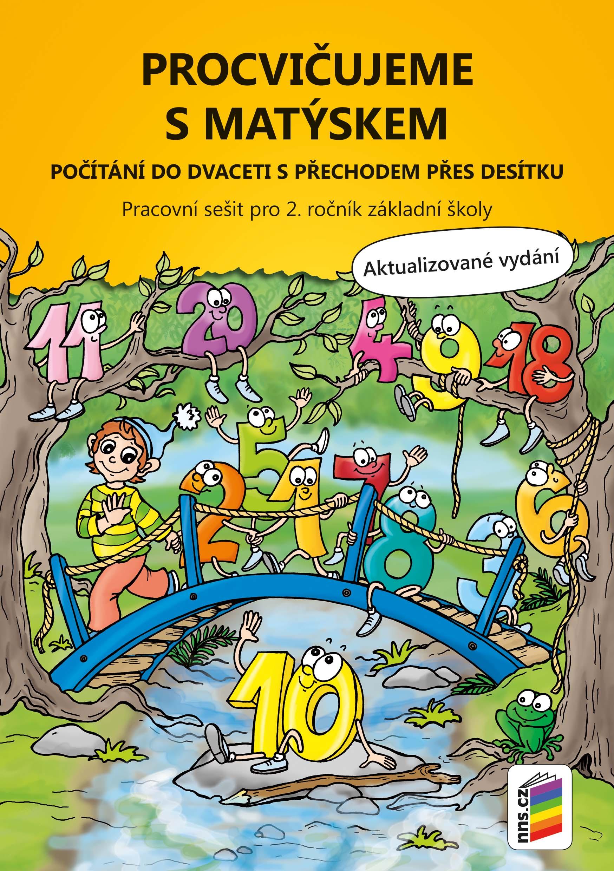 Procvičujeme s Matýskem – počítání do 20 s přechodem přes 10 - aktualizované vydání 2019