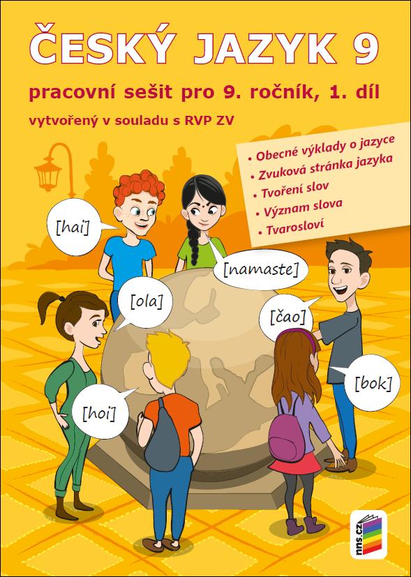 Český jazyk 9, 1. díl (pracovní sešit)