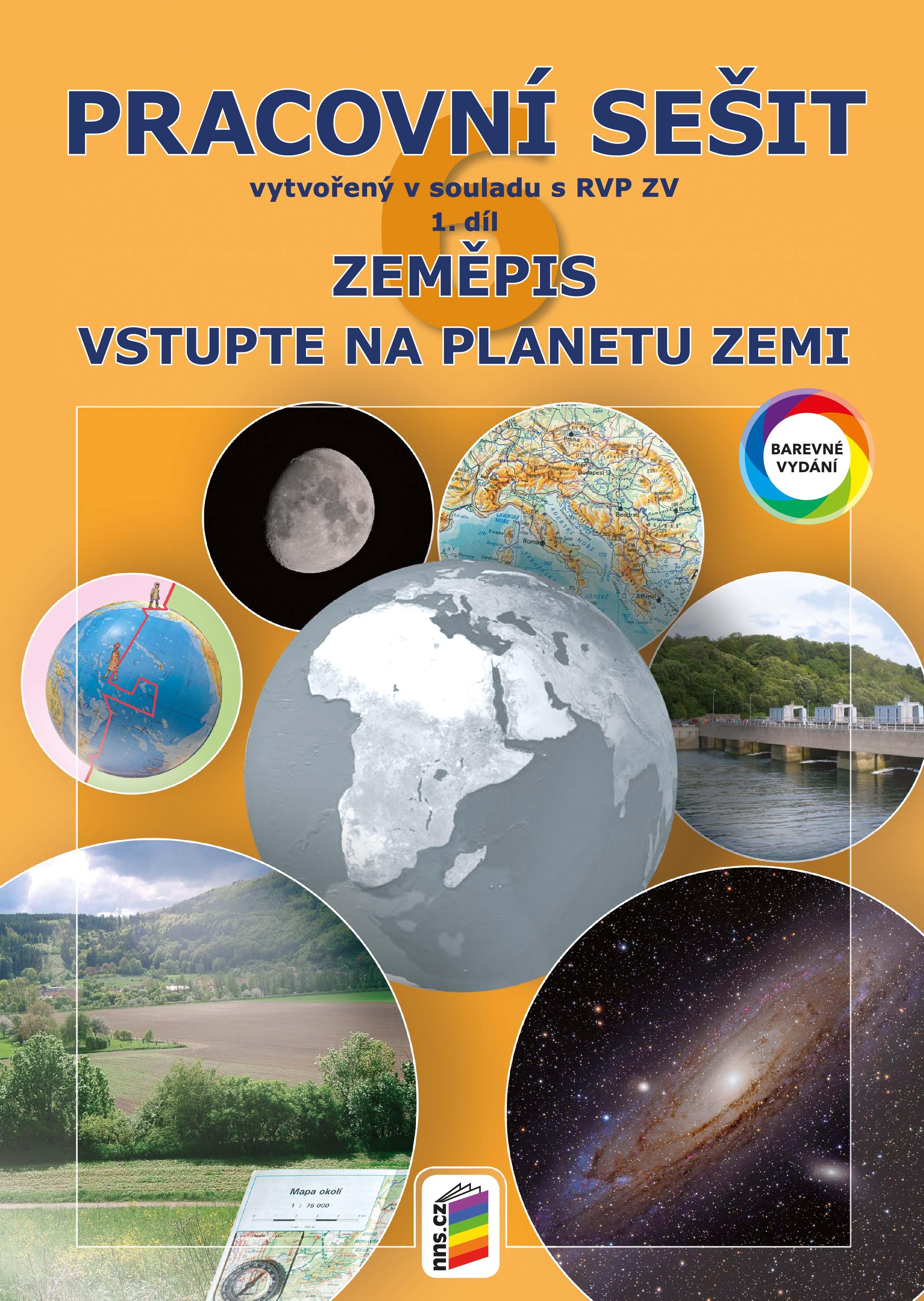 Zeměpis 6, 1. díl - Vstupte na planetu Zemi (barevný pracovní sešit)