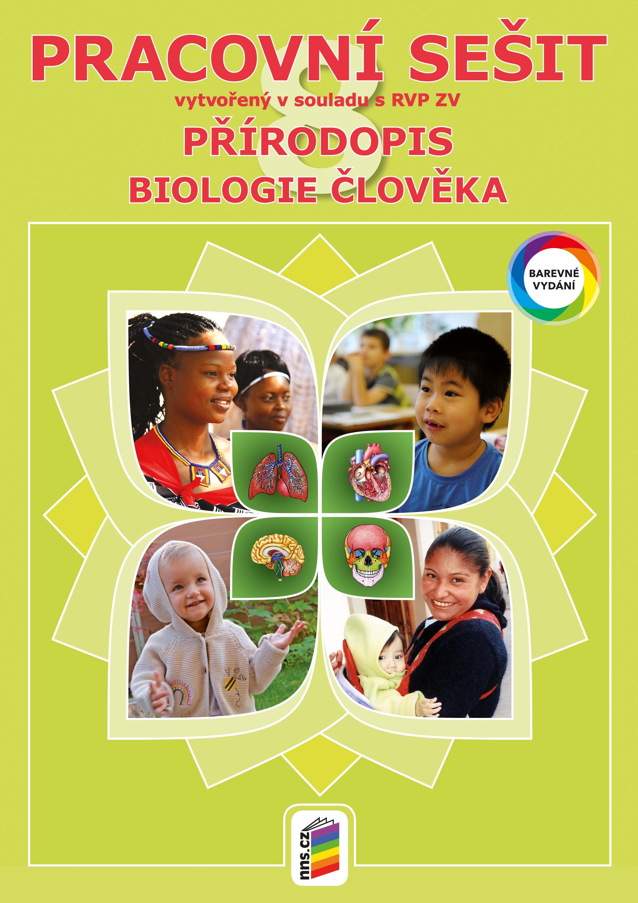 Přírodopis 8 - Biologie člověka (barevný pracovní sešit)