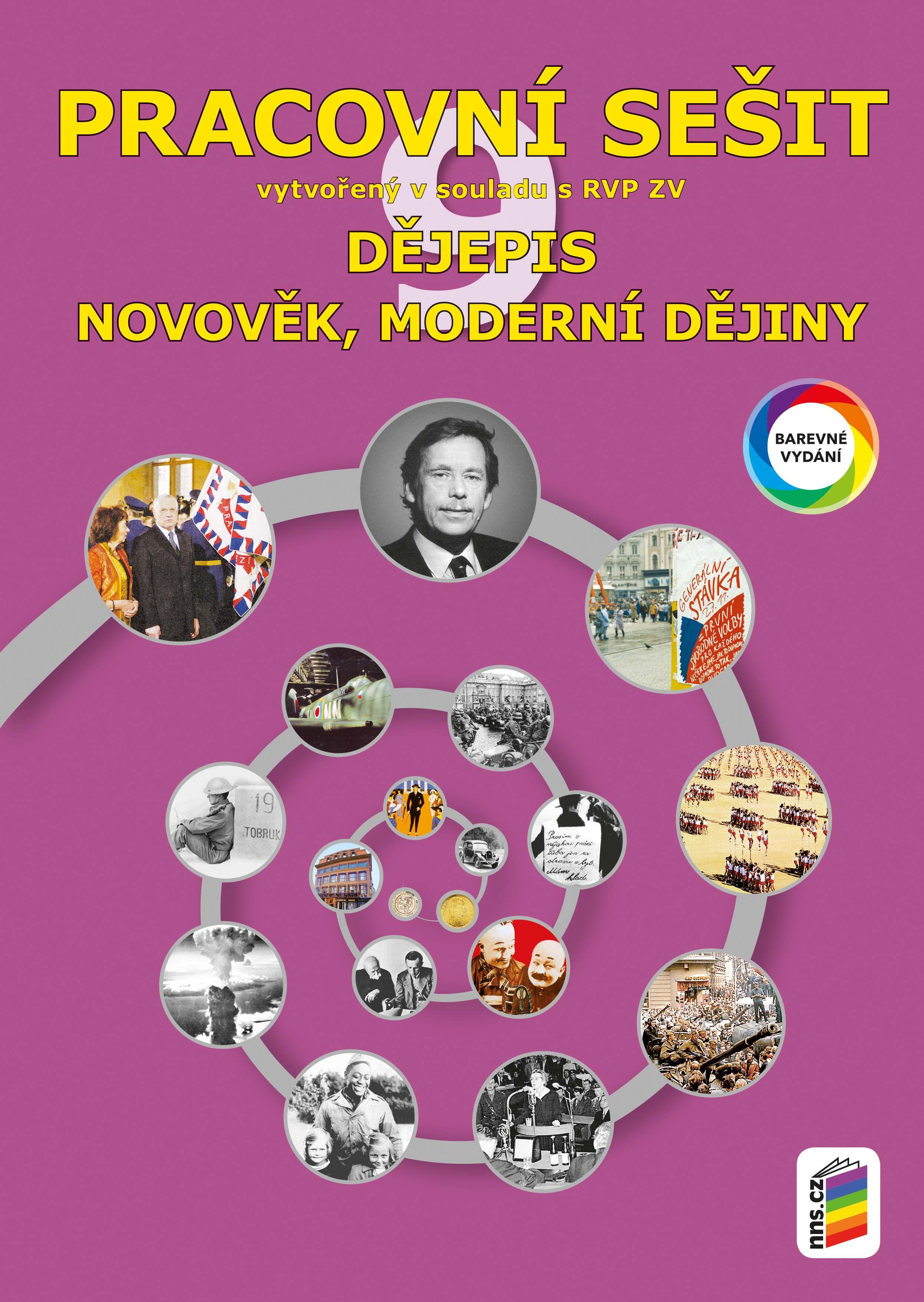 Dějepis 9 - Novověk, moderní dějiny (barevný pracovní sešit)