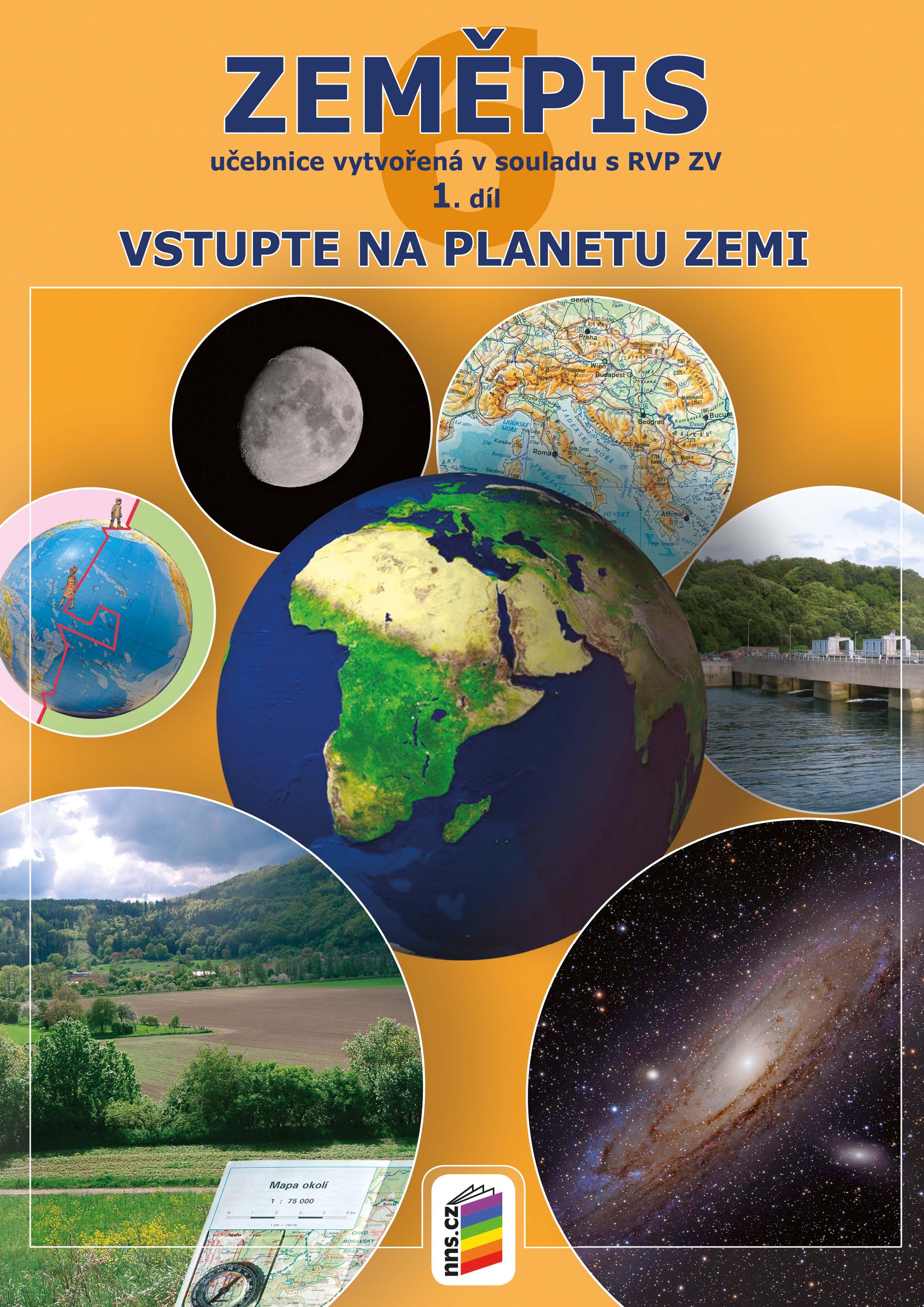 Zeměpis 6, 1. díl - Vstupte na planetu Zemi