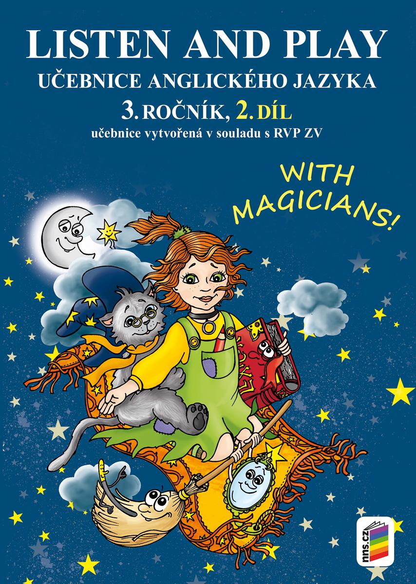 LISTEN AND PLAY With magicians! 2. díl (učebnice)
